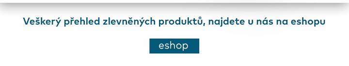 Veškerý přehled zlevněných produktů, najdete u nás na eshopu